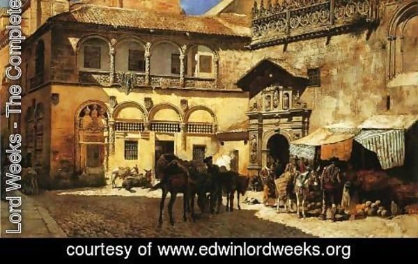 Edwin Lord Weeks - Market Square In Front Of The Sacristy And Doorway Of The Cathedral  Granada